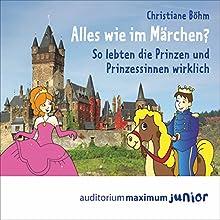Alles wie im Märchen? Hörbuch von Christiane Böhm Gesprochen von: Kerstin Hoffmann