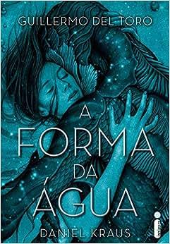 A Forma Da água Livros Na Amazon Brasil 9788551002773