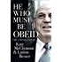 He Who Must Be Obeid