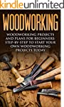 Woodworking: Woodworking Projects and...