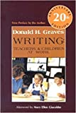 img - for Writing: Teachers & Children at Work 20th Anniversary Edition book / textbook / text book