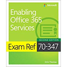 Exam Ref 70-347 Enabling Office 365 Services (2nd Edition)