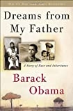 Dreams from My Father: A Story of Race and Inheritance, Barack Obama, 0307383415
