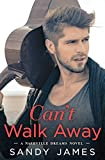 Can't Walk Away (Nashville Dreams Book 1)