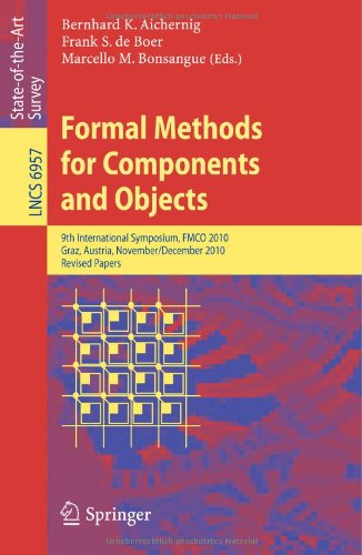 [PDF] Formal Methods for Components and Objects Free Download | Publisher : Springer | Category : Computers & Internet | ISBN 10 : 3642252702 | ISBN 13 : 9783642252709