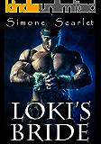 Loki's Bride: Thor and Loki in a Steamy Romantic Adventure