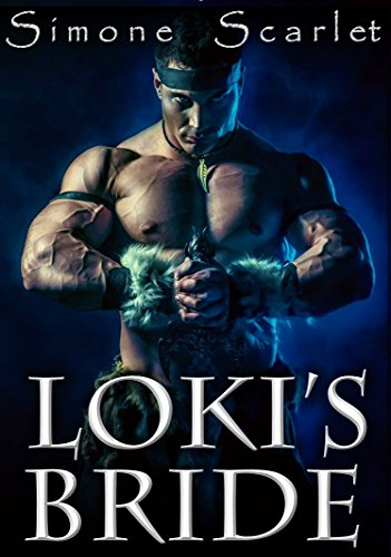 Loki's Bride: Thor and Loki in a Steamy Romantic Adventure See more