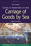 Cases and Materials on the Carriage of Goods by Sea, Martin Dockray, 1859417965