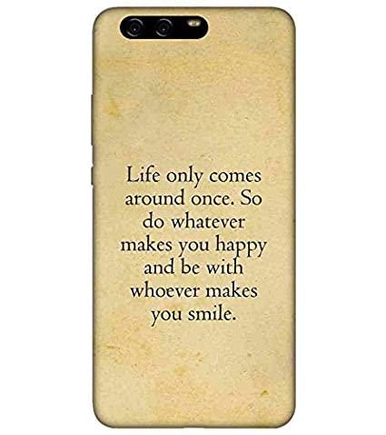 For Huawei Enjoy 6 Life Only Comes Around Once Printed Amazonin
