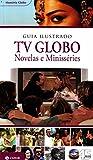 capa de Guia Ilustrado Tv Globo. Coleção Memória Globo