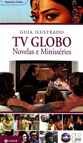 guia-ilustrado-tv-globo-novelas-e-minisseries-em-portugues-do-brasil