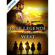 True Legends of the West