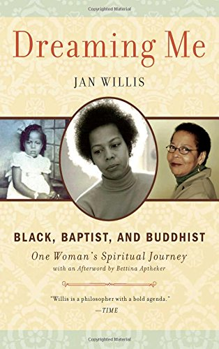Download Dreaming Me: Black, Baptist, and Buddhist ― One Woman's Spiritual Journey ebook