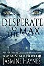 Desperate to the Max (Max Starr series, Book 3,  a paranormal romance mystery)