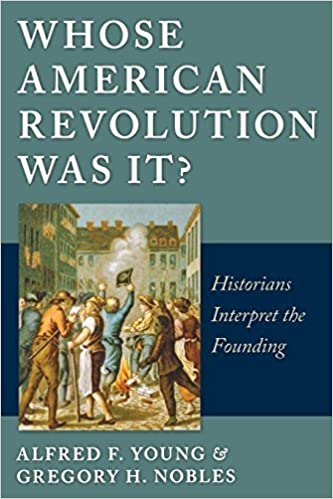 Book Whose American Revolution Was It?: Historians Interpret the Founding by Alfred F. Young (2011-09-01)