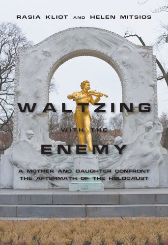 Image of Waltzing with the Enemy: A Mother and Daughter Confront the Aftermath of the Holocaust