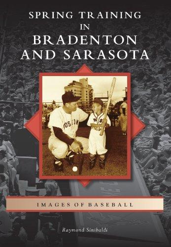 Spring Training in Bradenton and Sarasota (Images of Baseball)