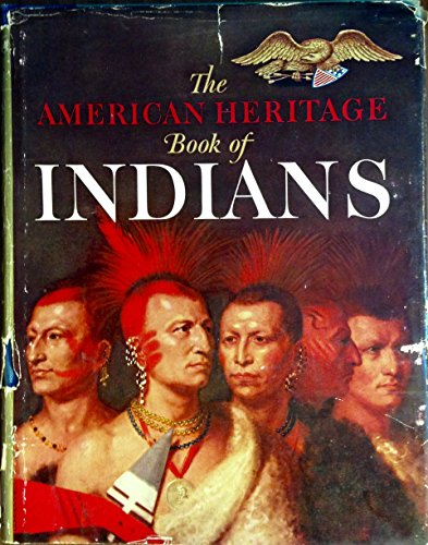 The American heritage book of Indians,
