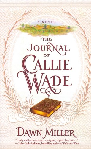 The Journal of Callie Wade ()