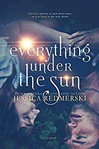Everything Under The Sun by Jessica Redmerski ebook deal