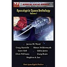 77 Worlds Apocalyptic Space Anthology Volume 1