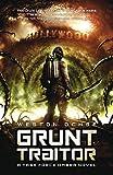 Grunt Traitor (A Task Force Ombra Novel Book 2)