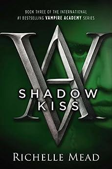 Shadow Kiss Vampire Academy Novel ebook product image