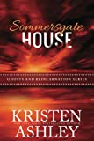 Sommersgate House (Ghosts and Reincarnation) (Volume 1)