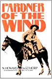Pardner of the Wind, N. Howard Thorp, 0803258755