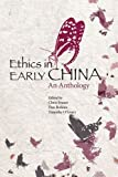 img - for Ethics in Early China: An Anthology book / textbook / text book