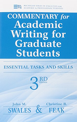 Commentary for Academic Writing for Graduate Students, 3rd Ed.: Essential Tasks and Skills (Michigan Series In English For Academic & Professional Purposes) by Brand: University of Michigan Press/ELT