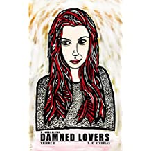 A Journal for Damned Lovers: Volume 3