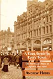 "Andrew Hobbs, ""A Fleet Street In Every Town: The Provincial Press in England, 1855-1900"" (Open Book, 2018)"