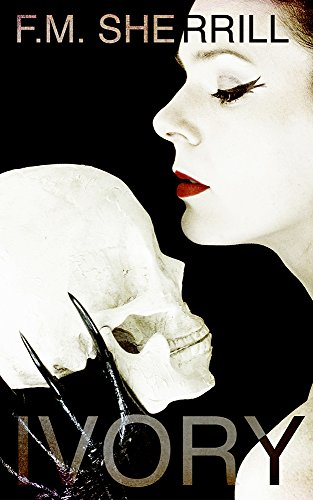 Ivory (The Ivory Saga Book 1)