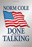 Done with the Talking, Norm Cole, 1477115692