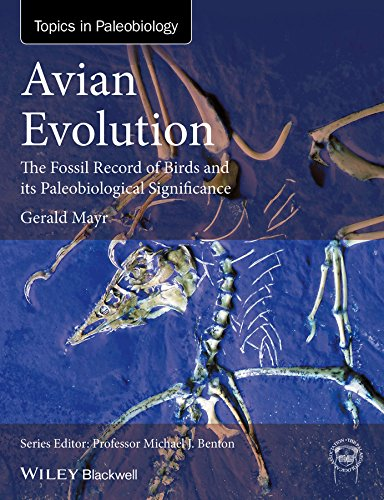 Avian Evolution: The Fossil Record of Birds and its Paleobiological Significance (TOPA Topics in ()