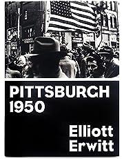 Pittsburgh 1950: Photographs 1949-1950