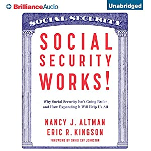 Social Security Works! Audiobook