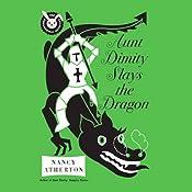 Aunt Dimity Slays the Dragon | Nancy Atherton