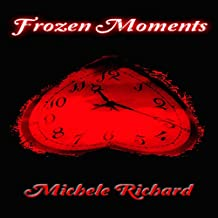 Frozen Moments (Melting the Snow)