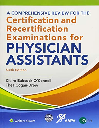 A Comprehensive Review for the Certification and Recertification Examinations for Physician Assistants (Emergency Medicine Review Preparing For The Boards)