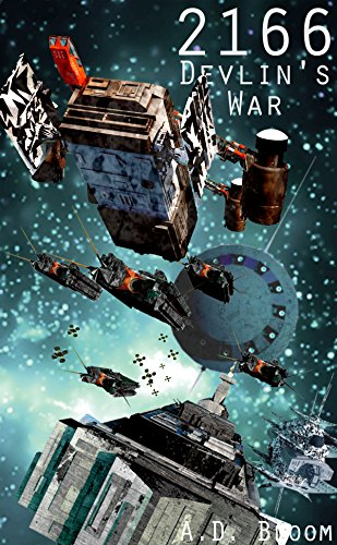 2166 - DEVLIN'S WAR (War of Alien Aggression, Book Eight)