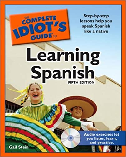 Amazon com: The Complete Idiot's Guide to Learning Spanish, 5th