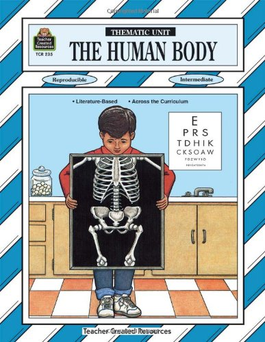Human Body Thematic Unit (Thematic Units)