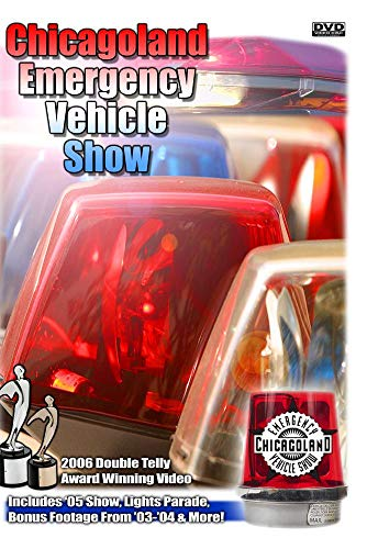 Chicagoland Emergency Vehicle Show Volume 1