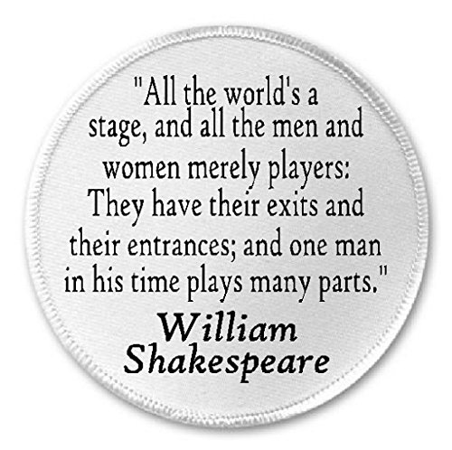 "All The World's A Stage William Shakespeare Quote - 3"" Sew / Iron On Patch"
