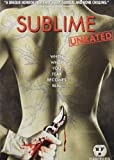Sublime (Unrated Edition)