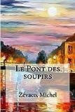 Le Pont des soupirs (French Edition)