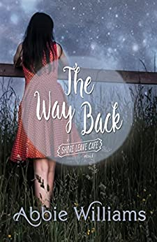 Way Back (Shore Leave Cafe) by [Williams, Abbie]