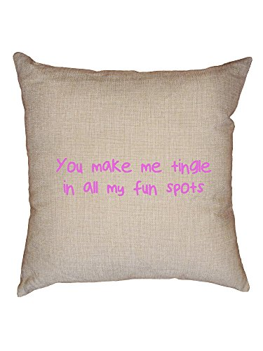 Hollywood Thread You Make Me Tingle In All My Fun Spots - Pink Lettering Decorative Linen Throw Cushion Pillow Case with Insert by Hollywood Thread